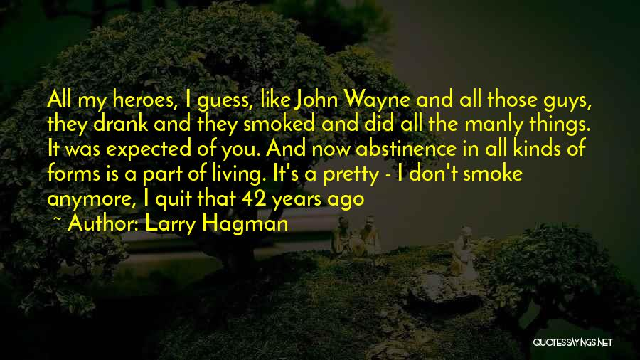 A Guy You Like Quotes By Larry Hagman