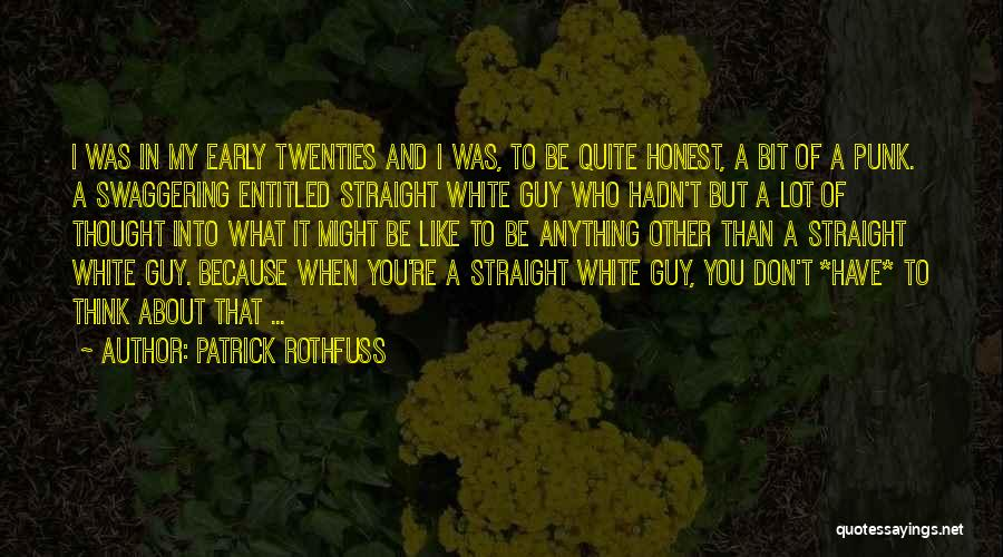 A Guy You Like Quotes By Patrick Rothfuss