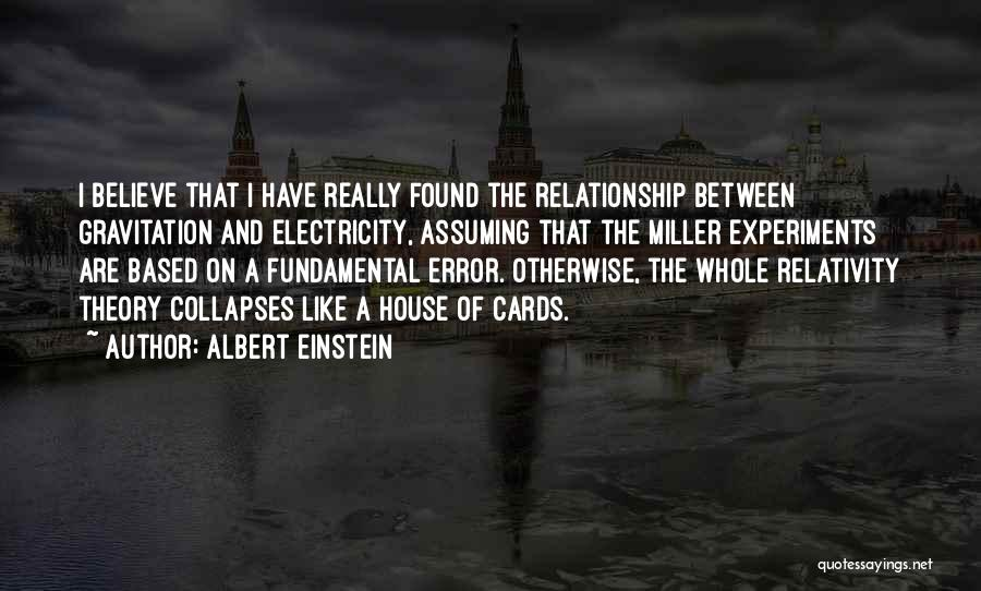 A House Of Cards Quotes By Albert Einstein