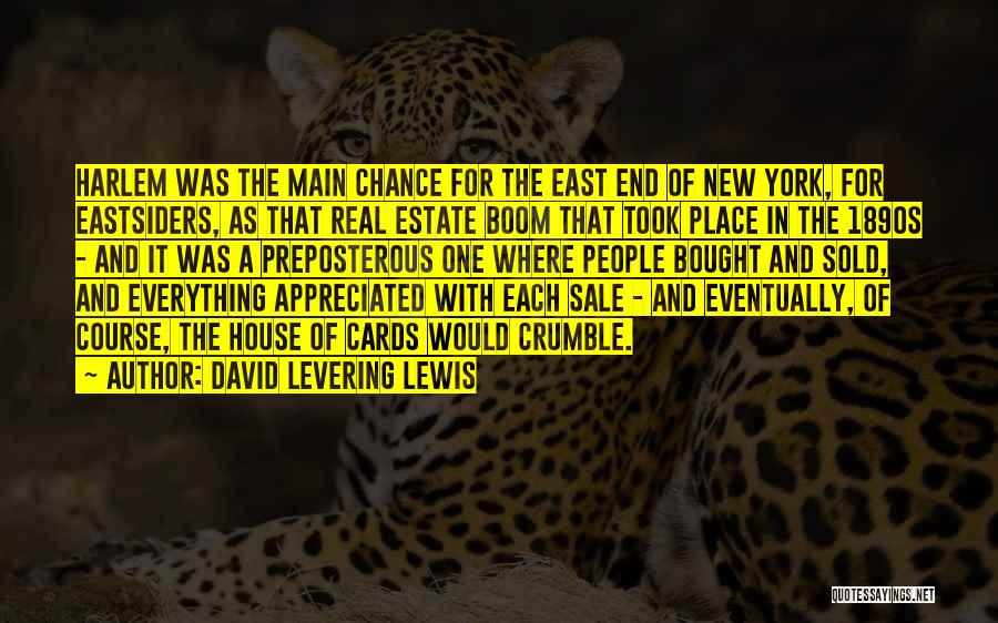 A House Of Cards Quotes By David Levering Lewis