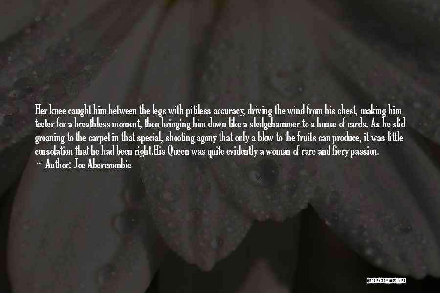 A House Of Cards Quotes By Joe Abercrombie
