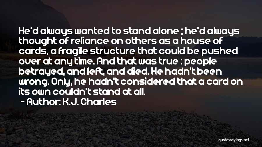 A House Of Cards Quotes By K.J. Charles