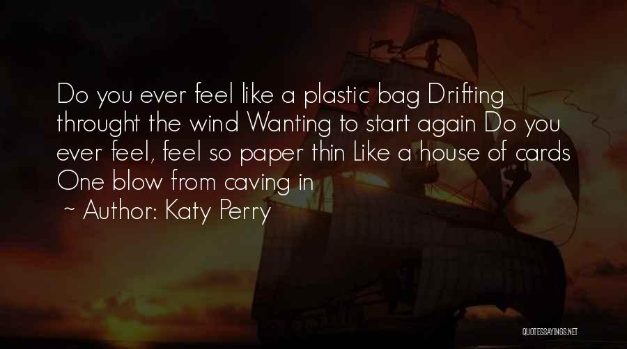 A House Of Cards Quotes By Katy Perry