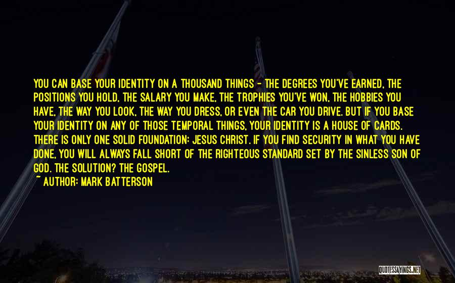 A House Of Cards Quotes By Mark Batterson