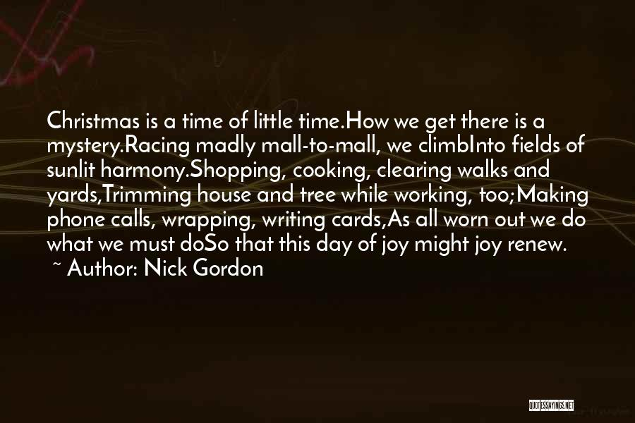 A House Of Cards Quotes By Nick Gordon