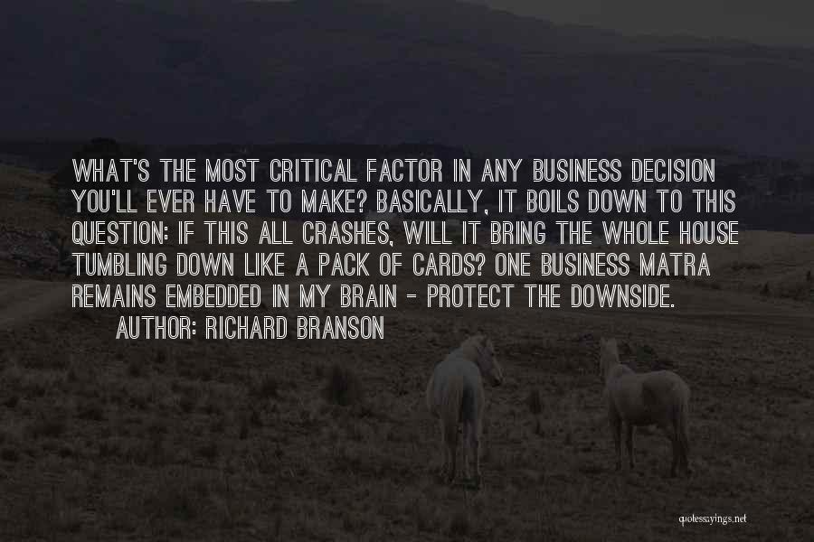 A House Of Cards Quotes By Richard Branson
