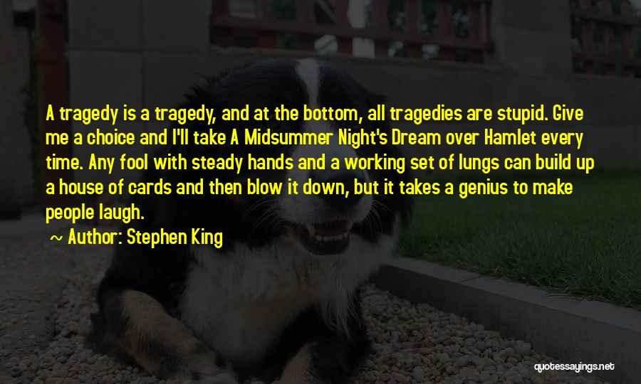 A House Of Cards Quotes By Stephen King