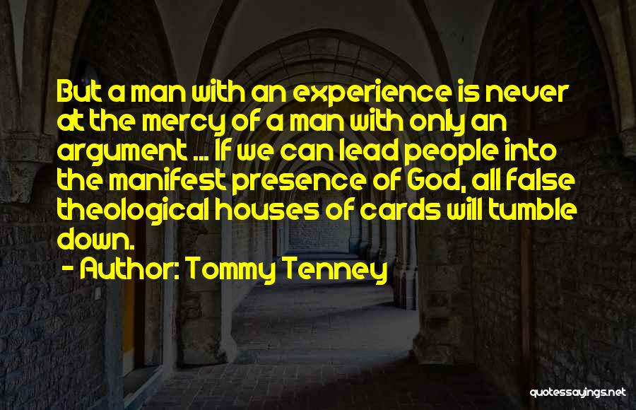 A House Of Cards Quotes By Tommy Tenney
