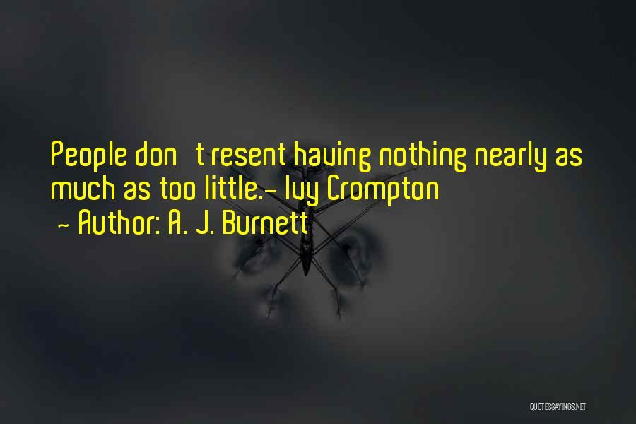 A. J. Burnett Quotes 1350007