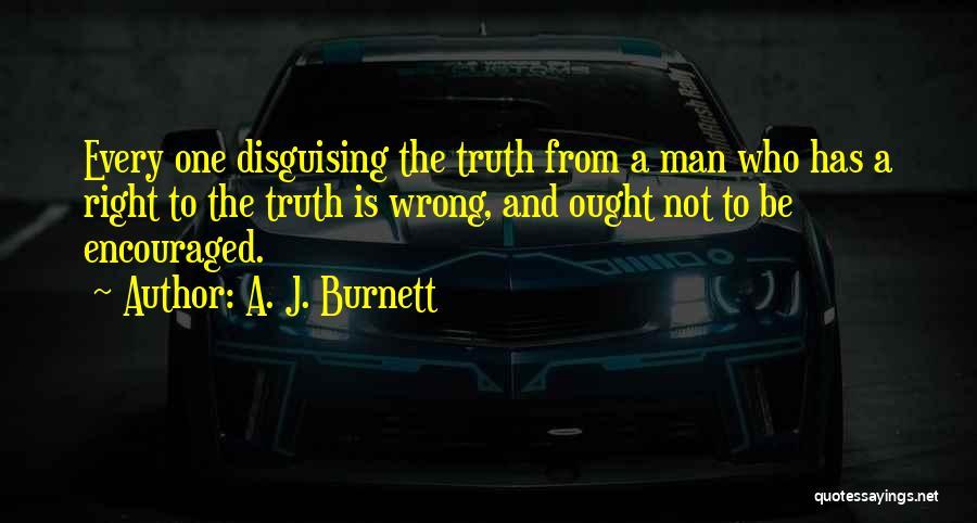 A. J. Burnett Quotes 784563