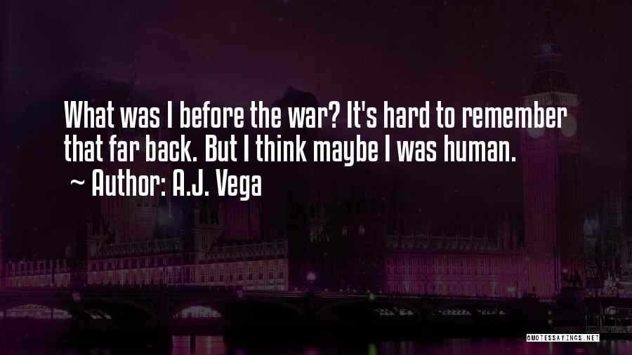 A.J. Vega Quotes 929309