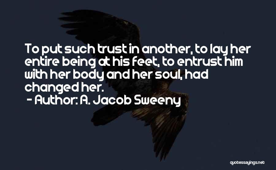 A. Jacob Sweeny Quotes 879362