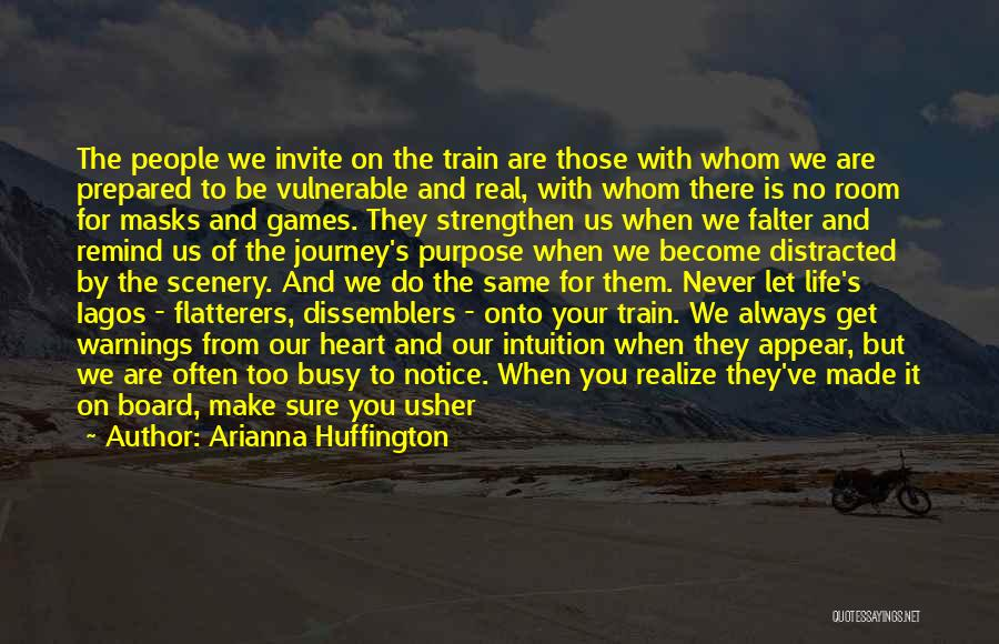 A Journey By Train Quotes By Arianna Huffington