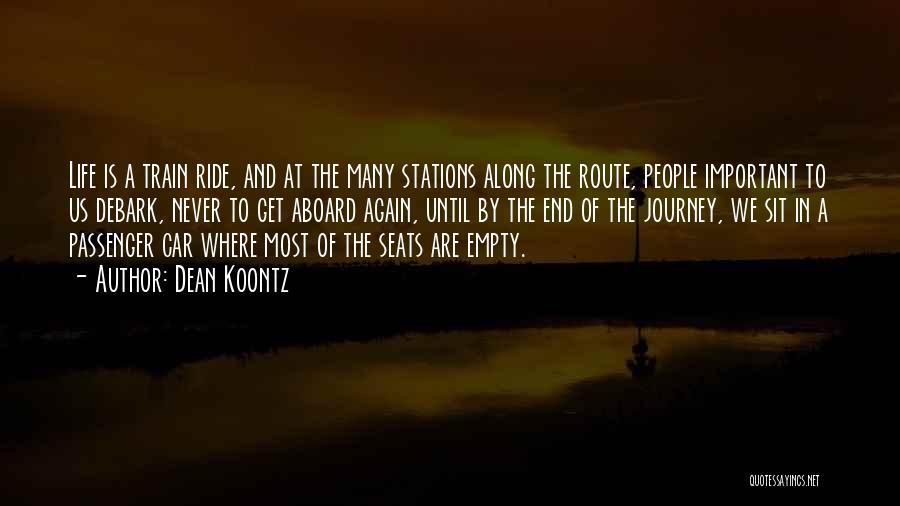 A Journey By Train Quotes By Dean Koontz