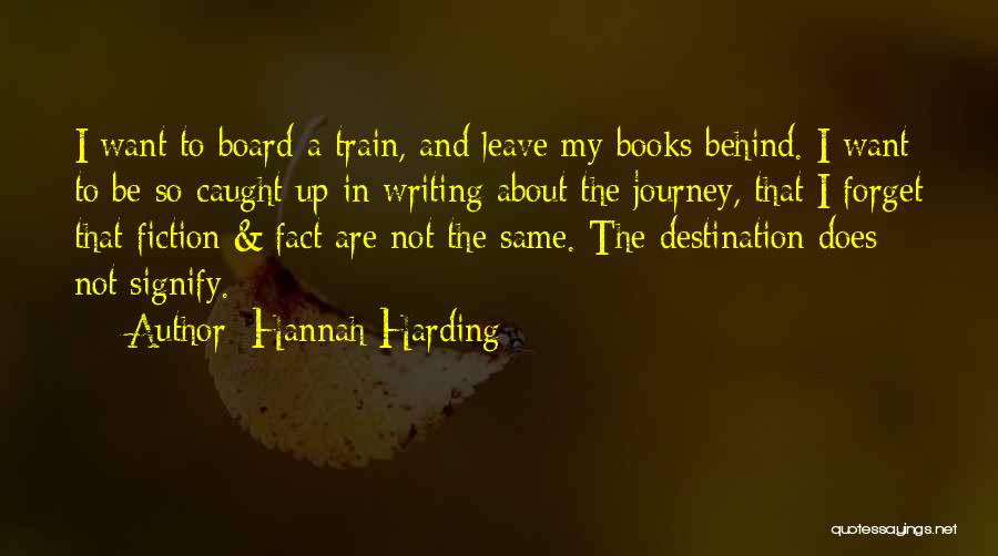 A Journey By Train Quotes By Hannah Harding
