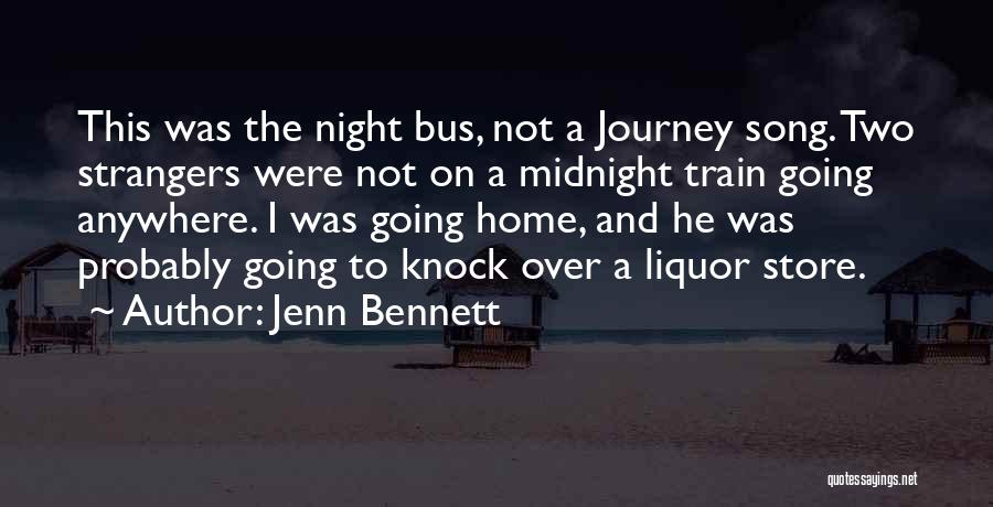 A Journey By Train Quotes By Jenn Bennett