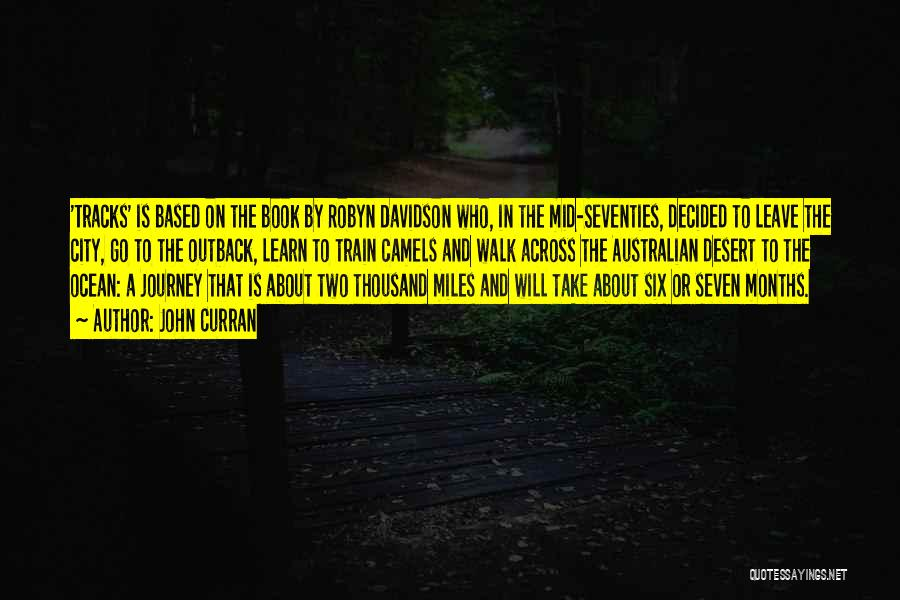 A Journey By Train Quotes By John Curran
