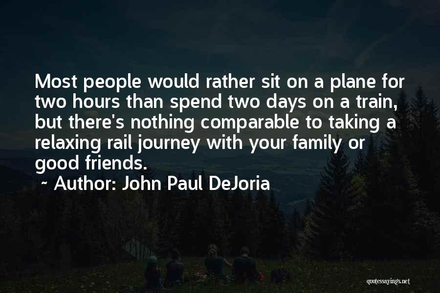 A Journey By Train Quotes By John Paul DeJoria
