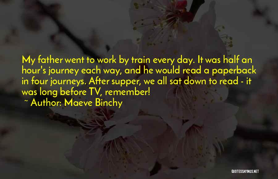 A Journey By Train Quotes By Maeve Binchy