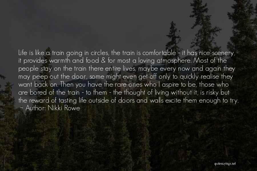A Journey By Train Quotes By Nikki Rowe