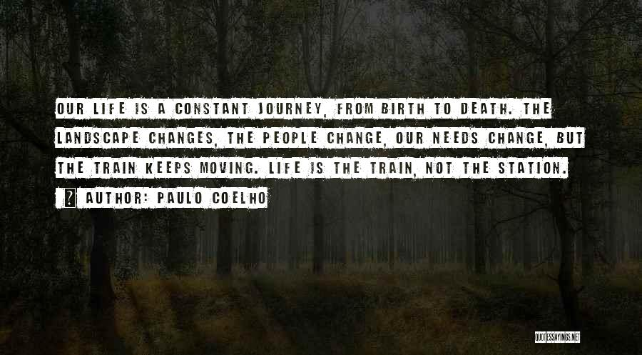 A Journey By Train Quotes By Paulo Coelho