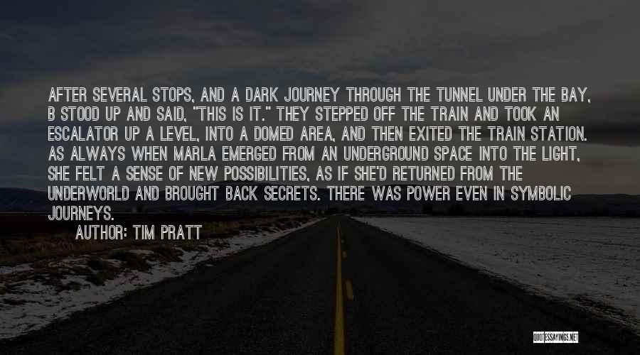 A Journey By Train Quotes By Tim Pratt