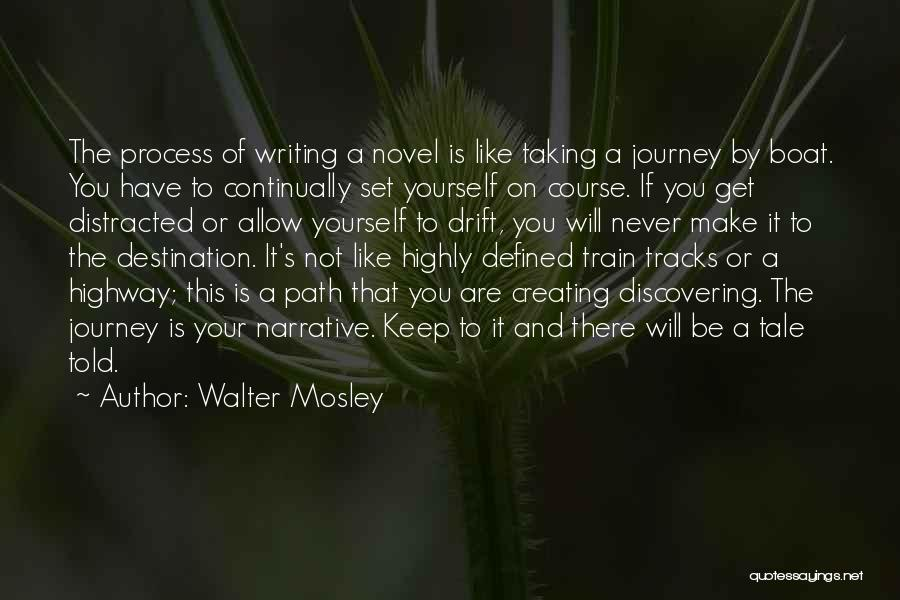 A Journey By Train Quotes By Walter Mosley