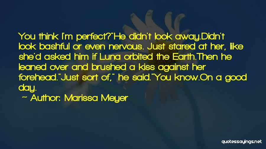 Top 60 Quotes & Sayings About A Kiss On The Forehead