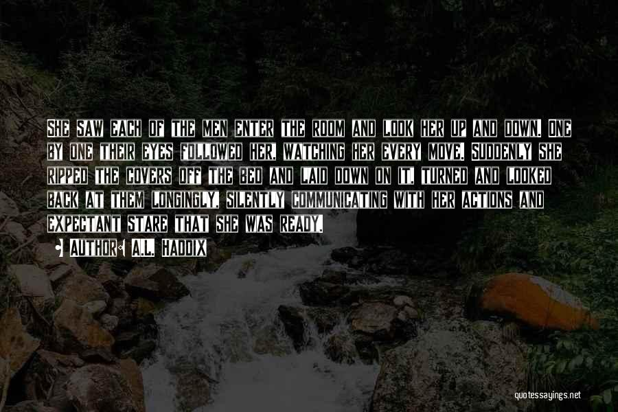 A.L. Haddix Quotes 1657136