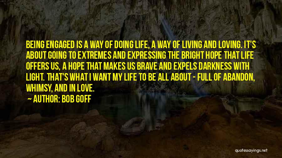 A Light Of Hope Quotes By Bob Goff