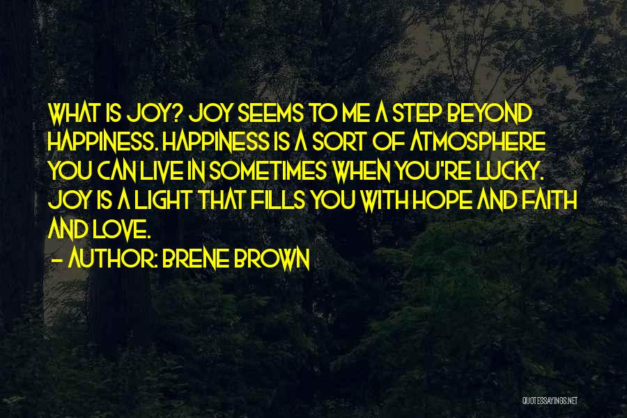 A Light Of Hope Quotes By Brene Brown