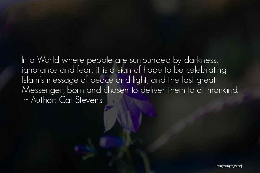 A Light Of Hope Quotes By Cat Stevens