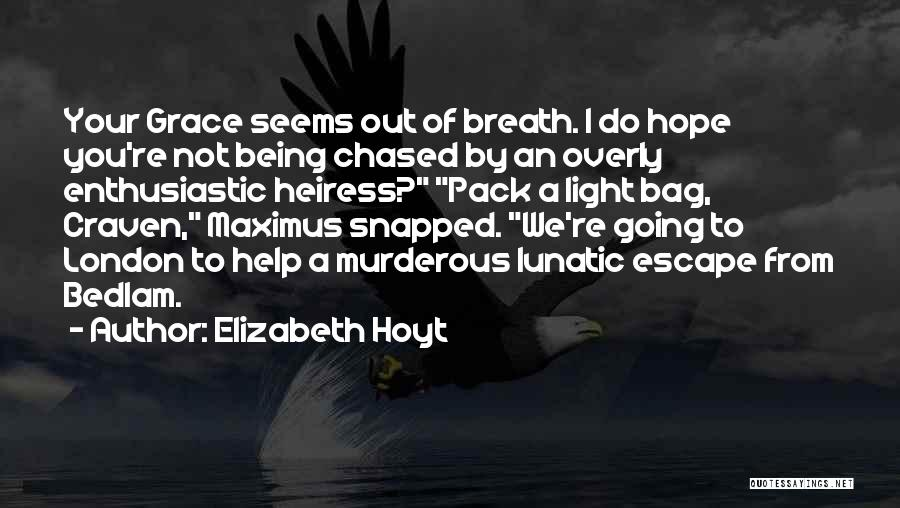 A Light Of Hope Quotes By Elizabeth Hoyt