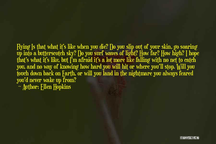 A Light Of Hope Quotes By Ellen Hopkins
