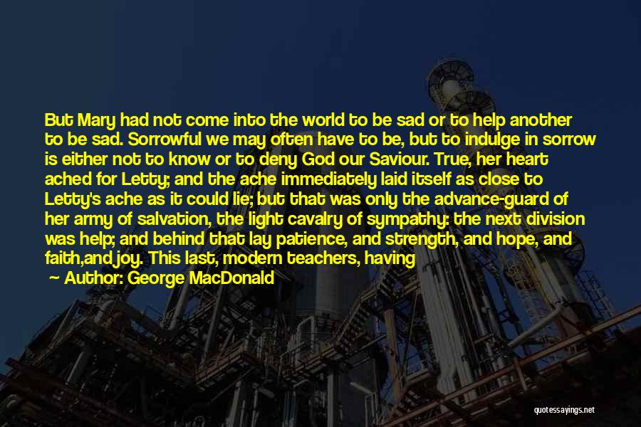 A Light Of Hope Quotes By George MacDonald