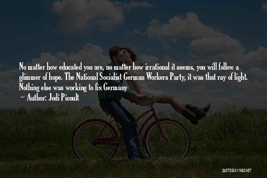 A Light Of Hope Quotes By Jodi Picoult