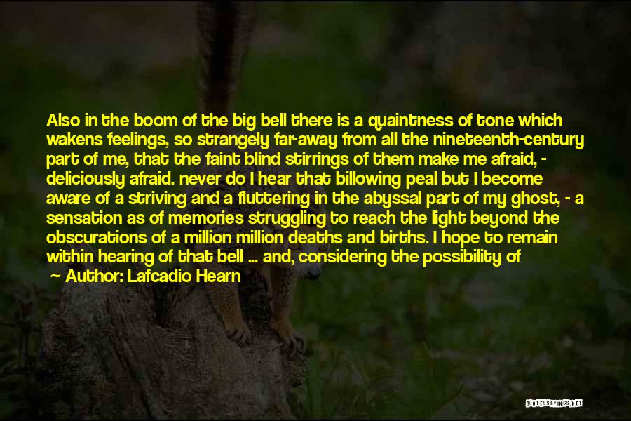 A Light Of Hope Quotes By Lafcadio Hearn