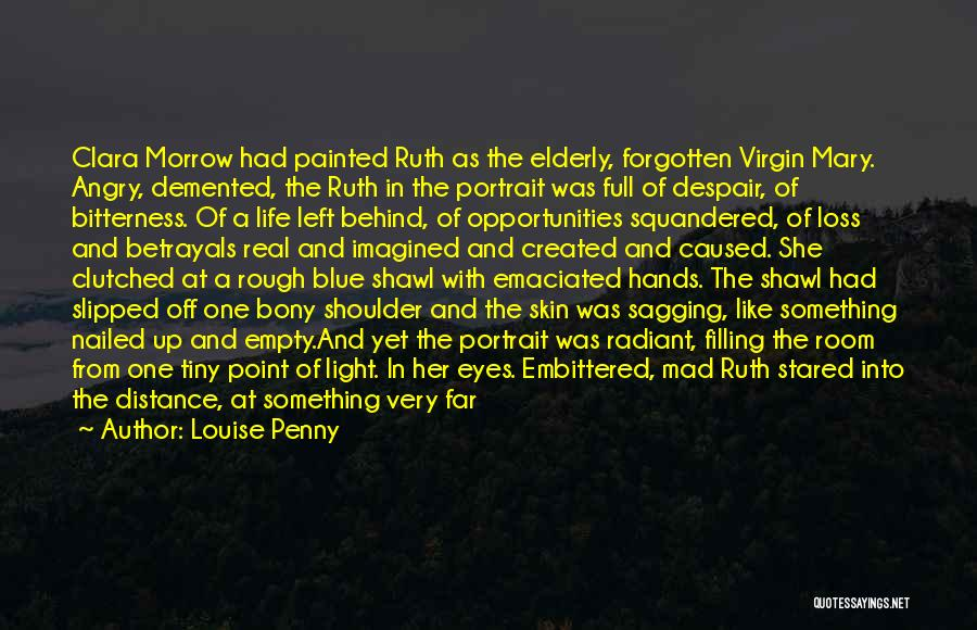 A Light Of Hope Quotes By Louise Penny