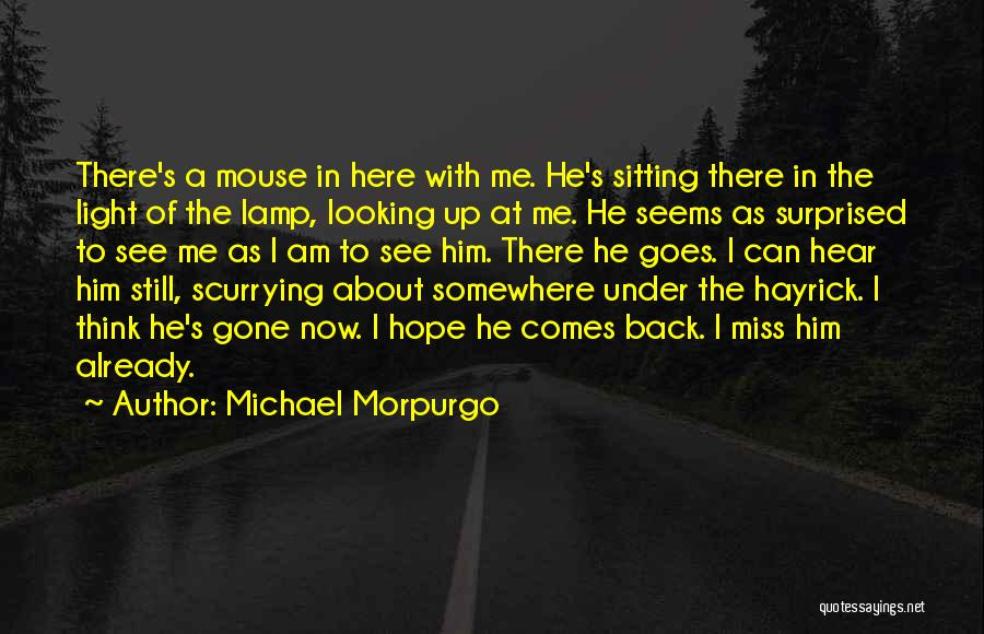 A Light Of Hope Quotes By Michael Morpurgo