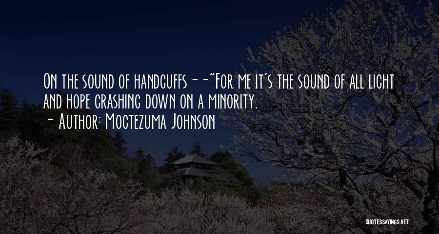 A Light Of Hope Quotes By Moctezuma Johnson