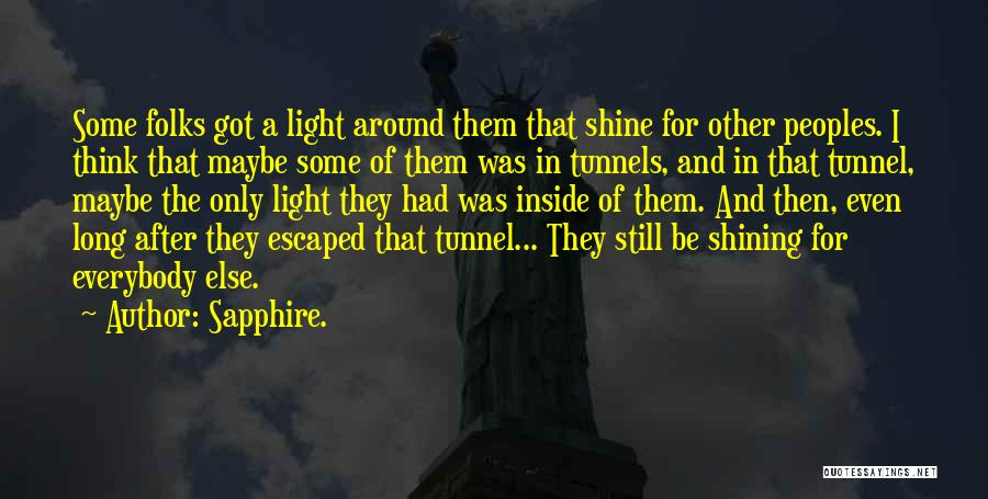 A Light Of Hope Quotes By Sapphire.