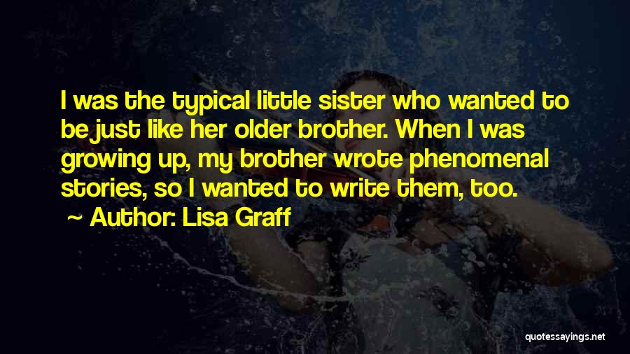 Top 9 Quotes & Sayings About A Little Sister Growing Up