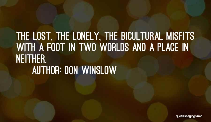 Top 100 A Lonely Place Quotes Sayings
