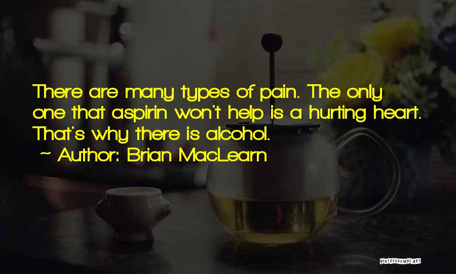 A Love That Hurts Quotes By Brian MacLearn