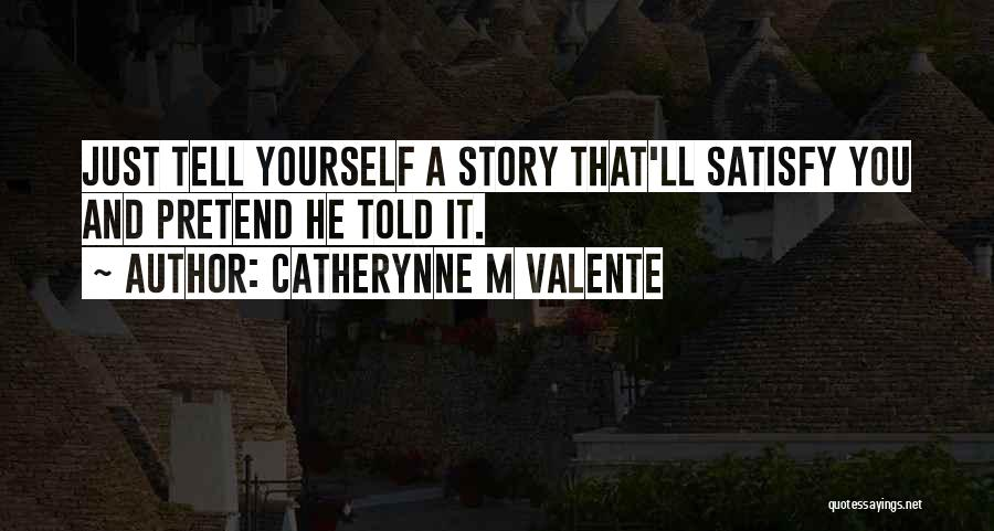 A Love That Hurts Quotes By Catherynne M Valente