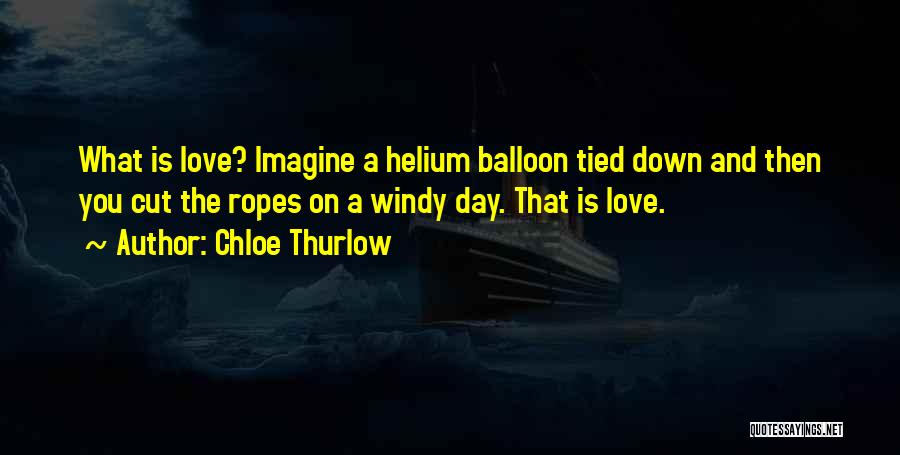 A Love That Hurts Quotes By Chloe Thurlow
