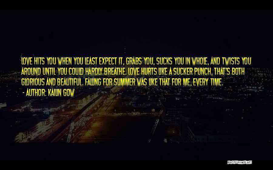 A Love That Hurts Quotes By Kailin Gow