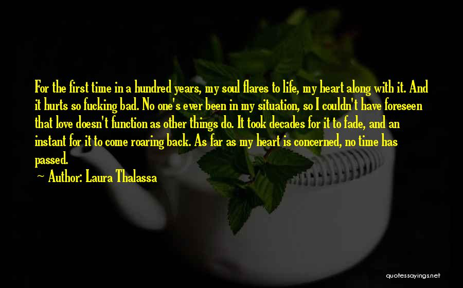 A Love That Hurts Quotes By Laura Thalassa