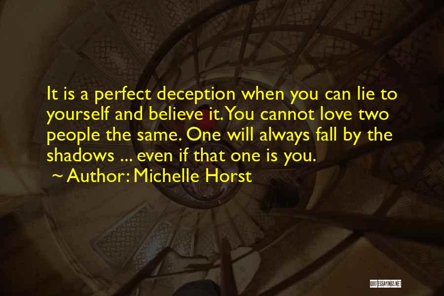 A Love That Hurts Quotes By Michelle Horst