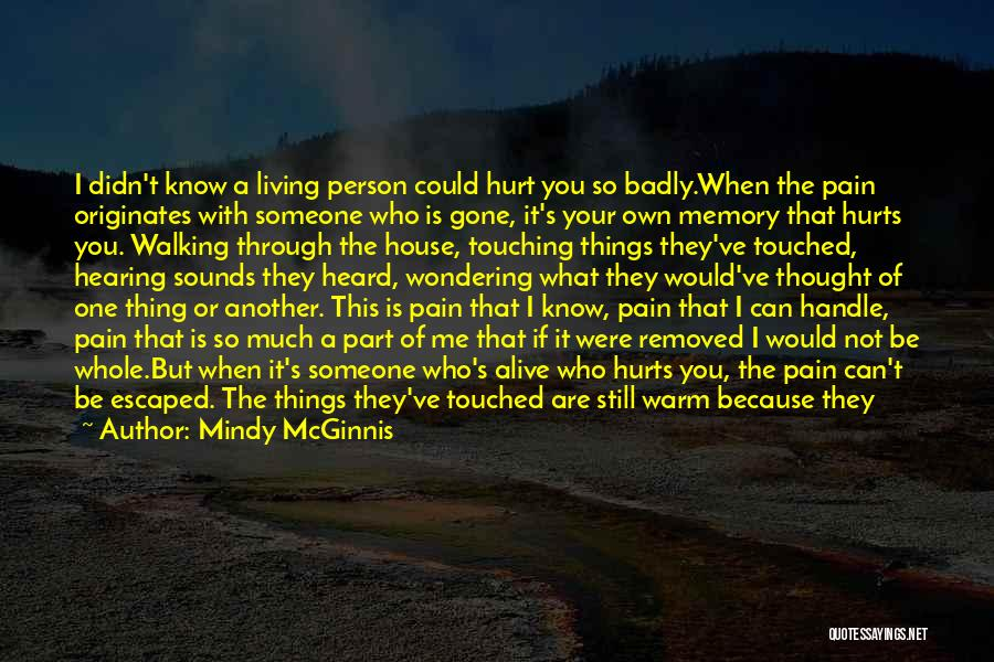 A Love That Hurts Quotes By Mindy McGinnis